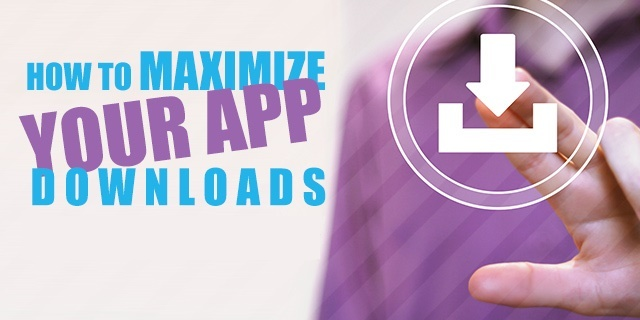 how-to-maximize-your-app-downloads-instantly